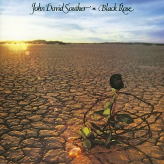Black Rose - JD Souther