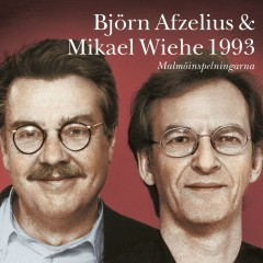 Björn Afzelius & Mikael Wiehe 1993 - Björn Afzelius, Mikael Wiehe