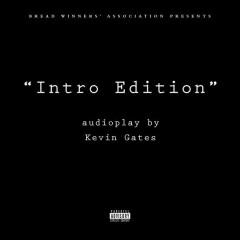Intro Edition (Single) - Kevin Gates