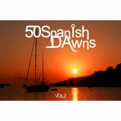 50 Spanish Dawns Vol.2