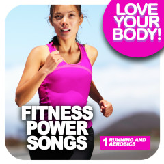 FITNESS POWER SONGS 1 - Running and aerobics - Various Artists