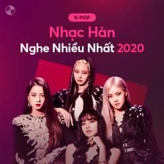 Nhạc Hàn Nghe Nhiều 2020