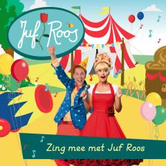 Zing mee met Juf Roos - Juf Roos