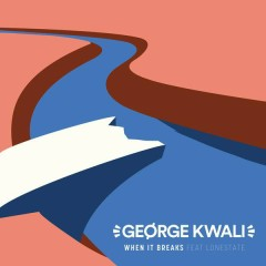 When It Breaks - George Kwali,Lonestate