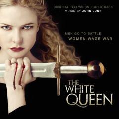 The White Queen (Original Television Soundtrack) - John Lunn