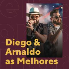 Diego & Arnaldo As Melhores - Diego & Arnaldo