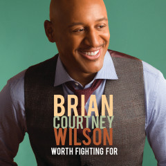 Worth Fighting For (Deluxe Edition/Live) - Brian Courtney Wilson