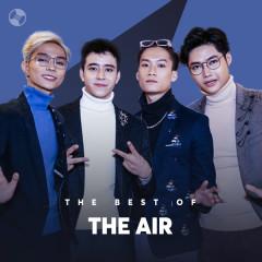 Những Bài Hát Hay Nhất Của The Air - The Air