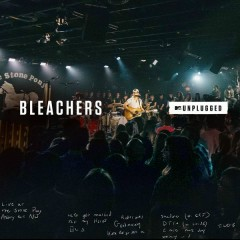 MTV Unplugged - Bleachers
