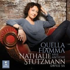 Quella Fiamma - Nathalie Stutzmann