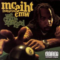 We Come Strapped - MC Eiht, CMW