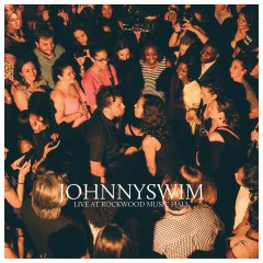 Live At Rockwood Music Hall - Johnnyswim