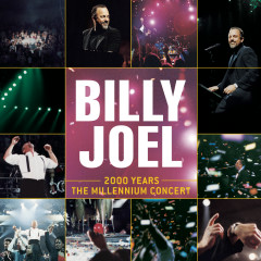 2000 Years - The Millennium Concert - Billy Joel