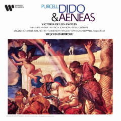 Purcell: Dido and Aeneas, Z. 626 - Victoria de los Angeles, Peter Glossop, Heather Harper, English Chamber Orchestra, Sir John Barbirolli
