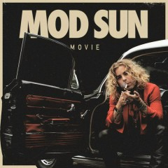 Movie - Mod Sun