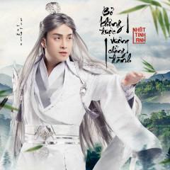 Bỏ Không Được Vương Chẳng Đành (Single) - Nhật Tinh Anh