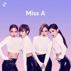 Những Bài Hát Hay Nhất Của Miss A - Miss A