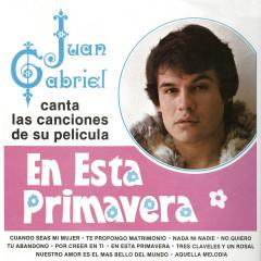 Juan Gabriel Canta las Canciones de Su Película en Esta Primavera - Juan Gabriel