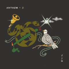 Anthem +3 - Father John Misty