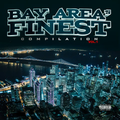 Bay Area's Finest Compilation Vol. 1 - Various Artists