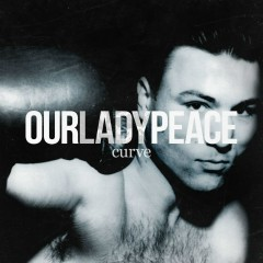Curve - Our Lady Peace