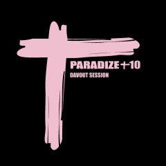 Paradize +10 (Davout Session) - Indochine