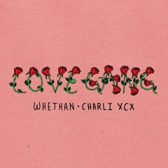love gang (feat. Charli XCX) - Whethan, Charli XCX
