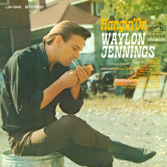 Hangin' On - Waylon Jennings