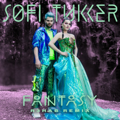 Fantasy (R3HAB Remix) - Sofi Tukker, R3HAB