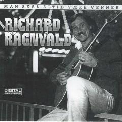 Man Skal Altid Være Venner - Richard Ragnvald