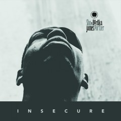 Insecure (Maybe) - Sho Baraka, James Portier
