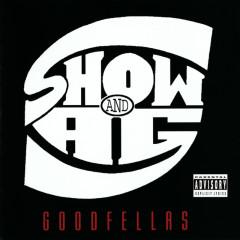 Goodfellas - Show & A.G.