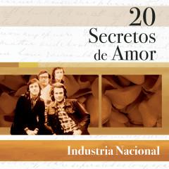 20 Secretos de Amor - Industria Nacional - Industria Nacional
