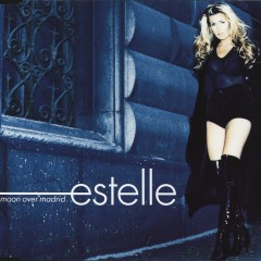 Moon Over Madrid - Estelle