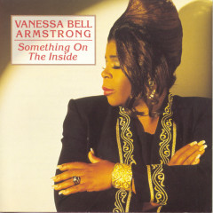 Something On The Inside - Vanessa Bell Armstrong