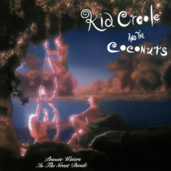 Private Waters In the Great Divide (Expanded Edition) - Kid Creole & The Coconuts