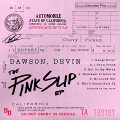 The Pink Slip EP - Devin Dawson