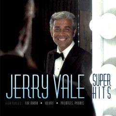 Super Hits - Jerry Vale
