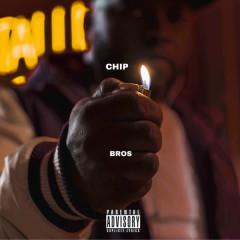 Bros (Single) - Chip