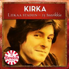 Liikaa Stadiin - 15 Suosikkia - Kirka