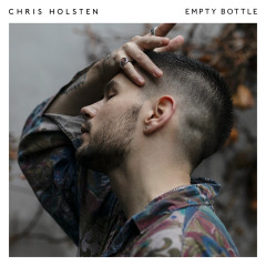 Empty Bottle - Chris Holsten