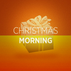 Christmas Morning - Various Artists