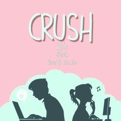 Crush (Single) - WN, Vani, An An