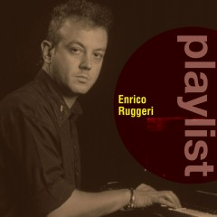 Playlist: Enrico Ruggeri - Enrico Ruggeri