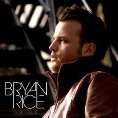 Confessional - Bryan Rice
