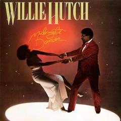Midnight Dancer - Willie Hutch
