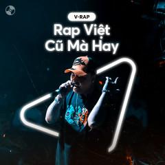 Rap Việt Cũ Mà Hay