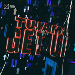 Get Up (Single) - Tujamo