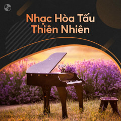 Hòa Tấu Thiên Nhiên - Various Artists