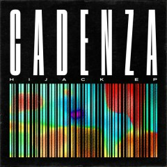 Hijack - EP - Cadenza
